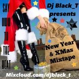 "DJ BLACK_T!  ""NEW YEAR & XMAS MIXTAPE""! (2018-2019)"