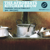 The Afrobeats Kitchen Show 19th October 2017