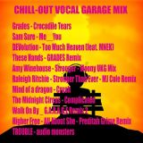 CHILL-OUT VOCAL GARAGE MIX