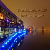 Night Sessions - Call Me Late Tonight