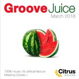 Groove Juice Melon - March 2018
