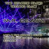 The Source Radio Techno Club - Mr. Gemini 21-1-2015