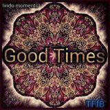 Lindo  Momento - Soulful House One BCN. UE. - TFfB. #338 *