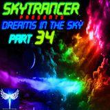 Skytrancer Presents - Dreams In The Sky Part 34
