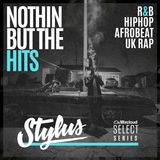 @DJStylusUK - Nothin' But The Hits - Select Series (002) R&B / HipHop / AfroBeat