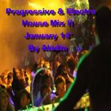 Progressive & Electro House Mix II January 14' By Aladin