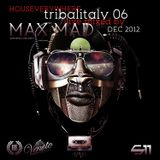 tribalitaly 06 mixed by Max MAD - dec 2012