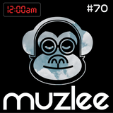 MUZLEE - 12AM Vol. 70