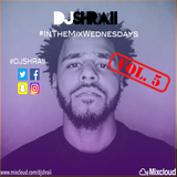 "@DJSHRAII "" 30 mins of J Cole "" #InTheMixWednesdays (Vol. 5)"