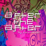 After the After ep. 69 by Fata Kiefer
