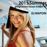 2015 summer progressive house mixset