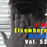 Life Elsewhere Music Vol 53