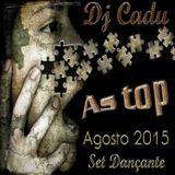 Dance Agosto 2015 set Dançante