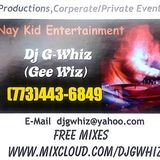 Quick Mix Nov. 2019 Dj GWhiz 773-443-6849