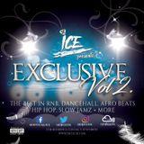 DJ Ice - Exclusive Vol.2 - Dancehall, RnB, Afro Beats, Hip Hop, Slow Jamz