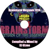 Brainstorm Megamix 2014 - Compiled & Mixed by DJ Gizmo vs Rum DMC