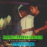 HIRANYA B2B PSYREXX @ Secret Encounter 2.0 (Live Set)