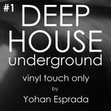 Deep House Underground Vinyl Touch Only #1