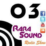 Rara Sound Radio (Podcast) 03