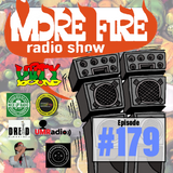 More Fire Radio Show #179 Week of July 5th 2018 with Crossfire from Unity Sound