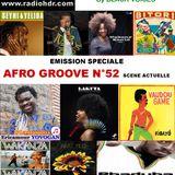emission d'AFRO TALENTS N°52  Afro Groove scène actuelle  RADIO HDR ROUEN