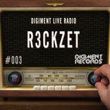 Digiment Live Radio #003 - R3ckzet [11-06-14]