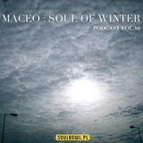 SoulBowl Podcast vol. 10 - Maceo - Soul Of Winter