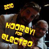 HOORAY! (Loki & Anubus) Electro Mix 2010
