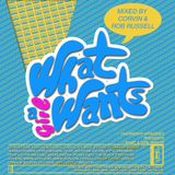 What a Girl Wants by OVERNIGHT episodes (mixed by Corvin & Rob Russell)