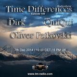 Oliver Petkovski - Time Differences 149 (7th December 2014) on Tm-Radio.com