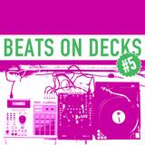 Beats On Decks #5