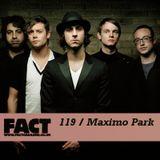 FACT Mix 119: Maximo Park