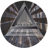 rubby - hello strange podcast #226