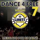 Dance4Free Vol.7 Tribute to Limite Records (Mixed by Dj Rayne)