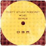 2Face - Dirty Stuff Podcast #181 (03.12.2019)