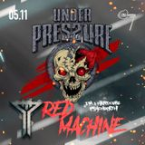 RED MACHINE - Under Pressure I'm a Hardcore Psychopath