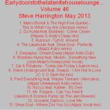 Earlydoorstothelatenitehouselounge... Volume 46 May 2013