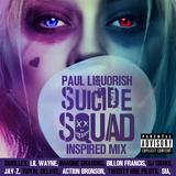 """Paul Liquorish """"Suicide Squad"""" Mix 001"""