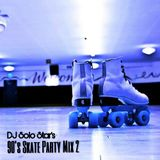 90's Skate Party Mix 2
