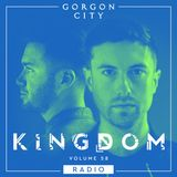 Gorgon City KINGDOM Radio 058
