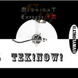 Tek!Now! on Midnight Express FM (Deeply Underground)