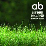 anthony bartone - Light Energy Podcast #004