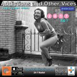 Addictions and Other Vices 367 - Days Like These!!! 02.13.2017 on bombshellradio.com