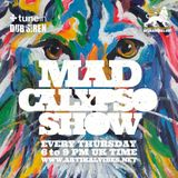 Mad Calypso Show #62 13.09.2018 @ Artikalvibes.net