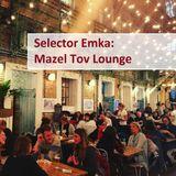 Selector Emka - Mazel Tov Budapest Lounge Music