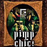 Pimp Chic! @ Epic Club (Jaragua do Sul - SC)