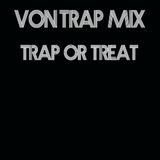 Von Trap: Trap Or Treat Mix