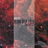 Ultra Deep Field Podcast #021 Mixed By Pauldim