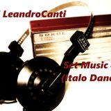 Dj Le@ndroC@nti - Set Music.45 (Italo Dance)