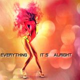 Everything its alright